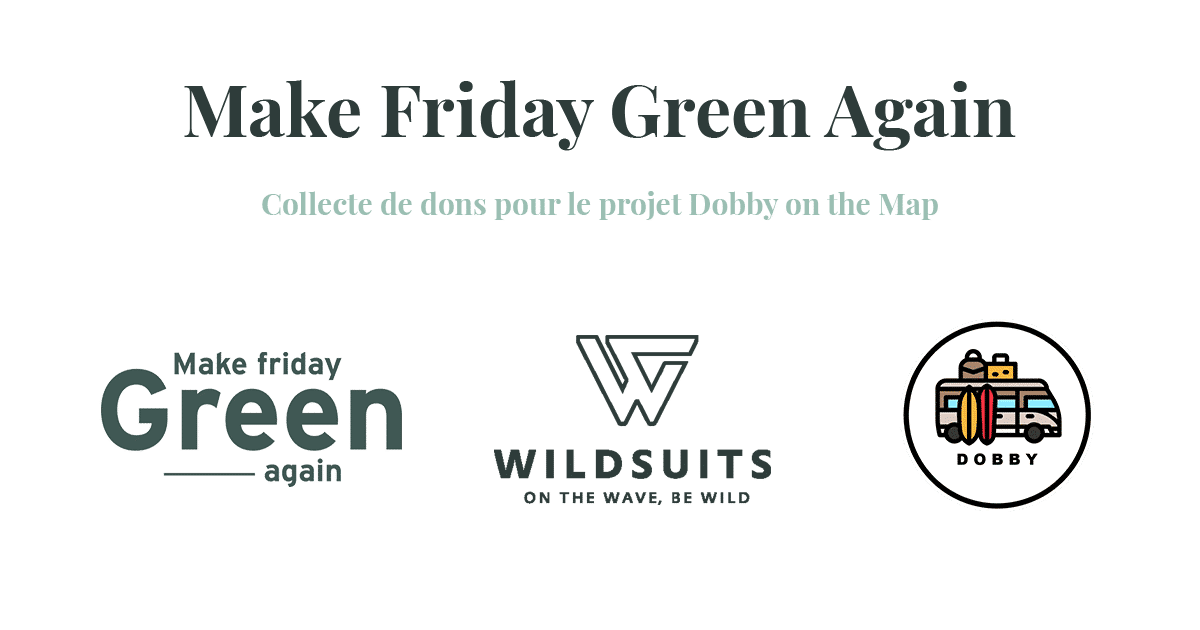Dobb on the Map x Wildsuits x Make Friday Green Again